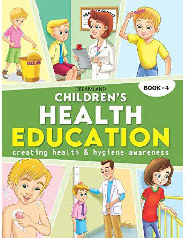 Children's Health Education - Book 4 By Dreamland Publications