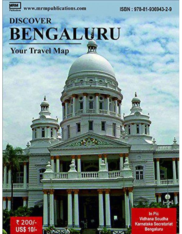 Discover Bengaluru - A Travel Map By MRM Publications