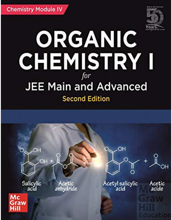 Organic Chemistry I for JEE Main and Advanced | Chemistry Module-IV | Second Edition By McGraw Hill
