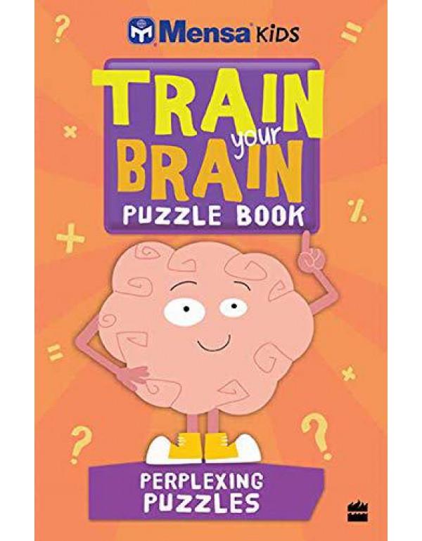 Mensa Train-Your-Brain: Perplexing Puzzles By Mensa