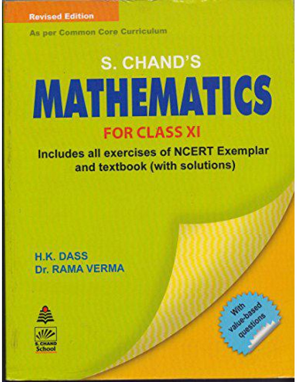 S. Chand's Mathematics for Class XI (Old Edition) By H.K. Dass