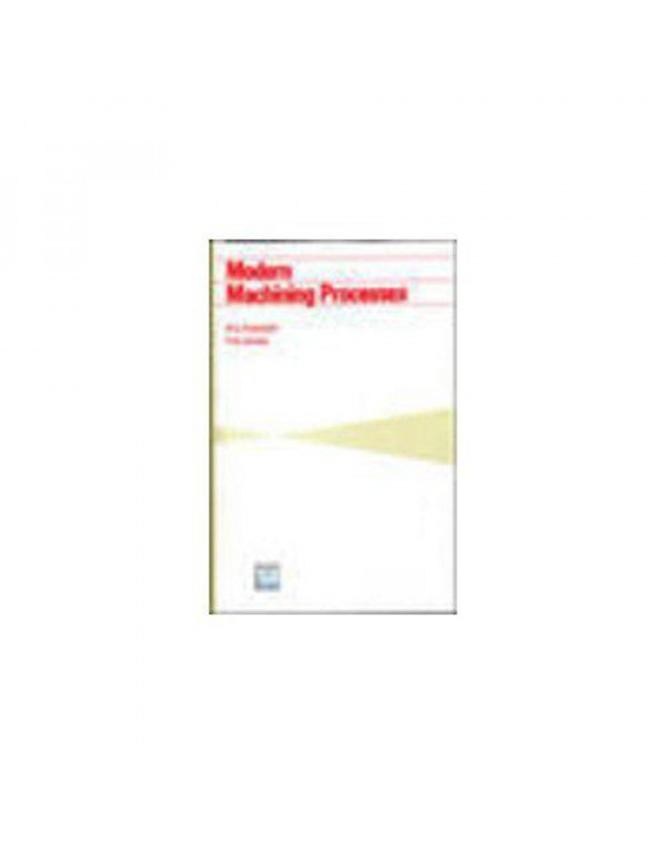 Modern Machining Processes By PANDEY, SHAH