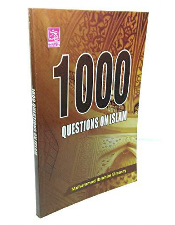 1000 Questions on Islam By Muhammad Ibrahim Elmasry