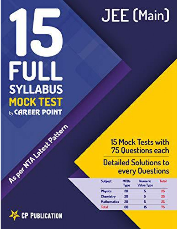 15 Full Syllabus Mock Tests for JEE Main (As per NTA Latest Pattern) By Career Point, Kota By Career Point Kota