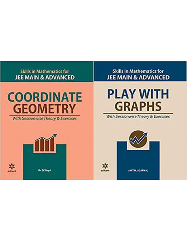 Coordinate Geometry & Play with Graphs combo (Skill in Mathematics Series) for Jee Mains and Advanced by Arihant (Set of 2 Books) [Paperback] Amit M Agarwal; Dr. S.K Goyal and Fastbook Library By Amit M Agarwal