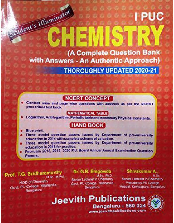 1st PUC-CHEMISTRY-( A Complete Question Bank with Answers-An Authentic Approach)-Thoroughly Updated- 2020-21 By Jeevith Publications