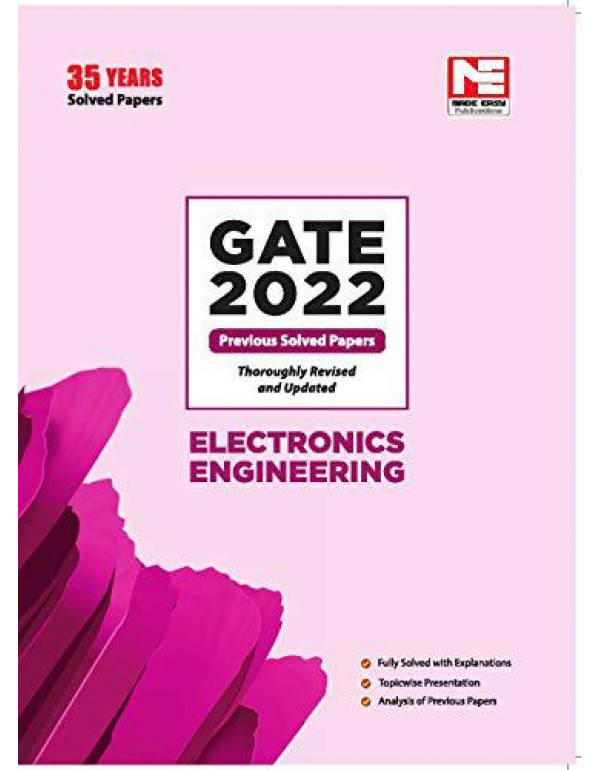 GATE 2022: Electronics Engineering Previous Year Solved Papers By MADE EASY Editorial Board